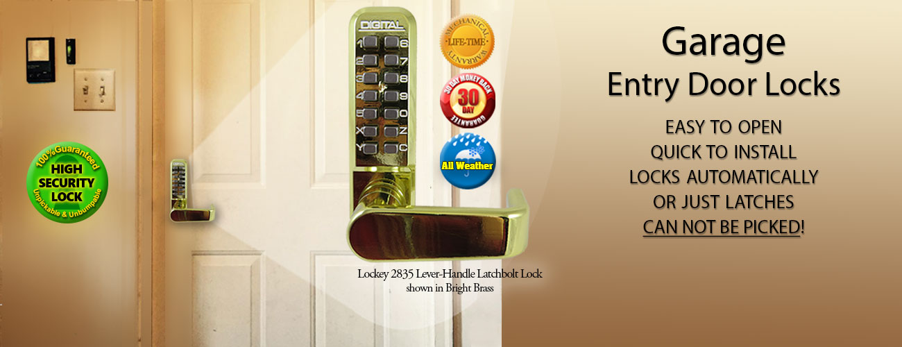Garage entry door locks to keep you safe day and night...