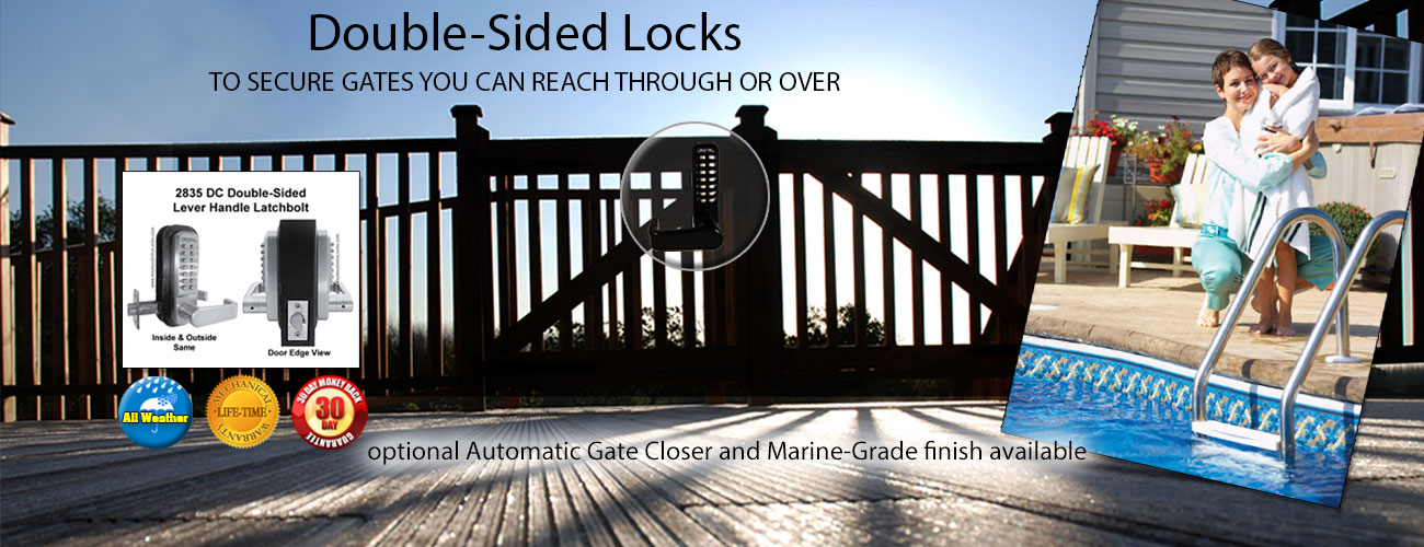 Double-sided locks to protect your family and friends...