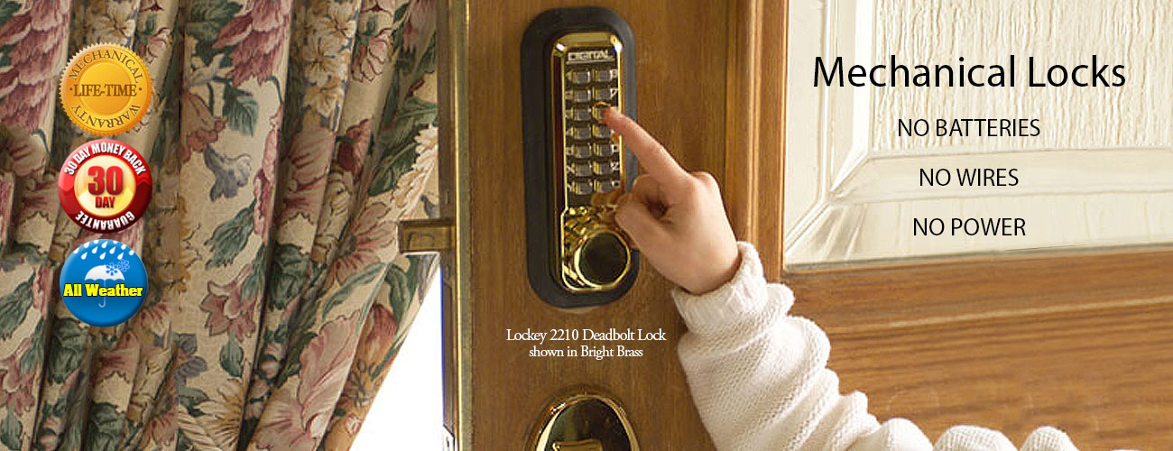 Mechanical locks for a life-time of simple, reliable service...
