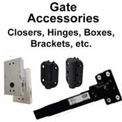 Gate Accessories (Closers, Hinges, Boxes, Brackets...)
