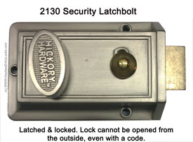 2130 Security Latchbolt States Latched and Locked