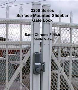 2200 Keyless Surface Mount Lock Inside View on Gate